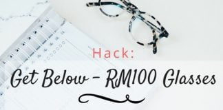 0b19f3ccdb Hack  How to buy a pair of glasses for under RM100